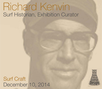 Richard Kenvin, Surf Craft exhibition curator
